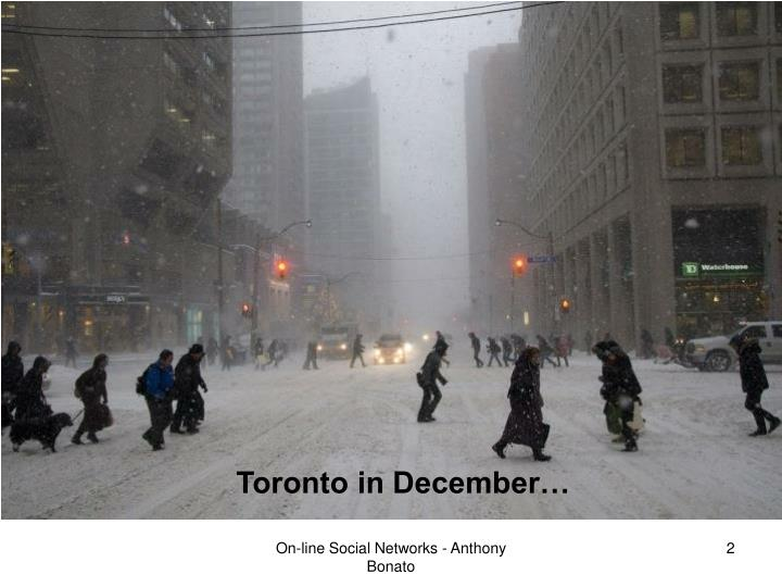 Toronto in December…