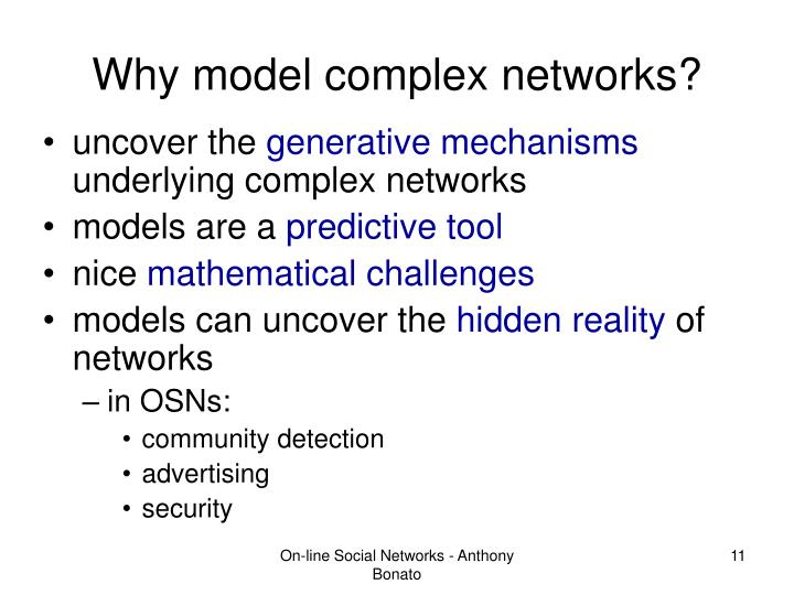 Why model complex networks?