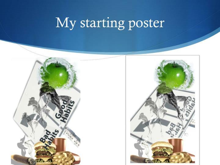 My starting poster