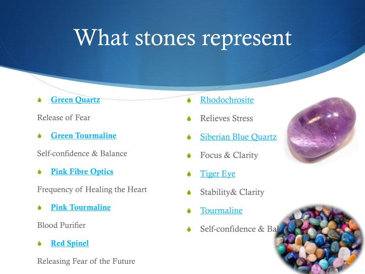 What stones represent