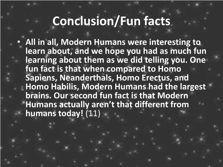 Conclusion/Fun facts