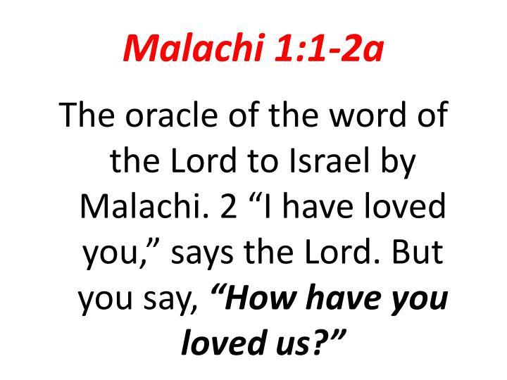 Malachi 1:1-2a