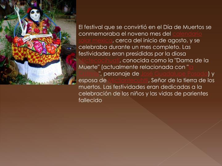 El festival que se convirtió en el Día de Muertos se conmemoraba el noveno mes del