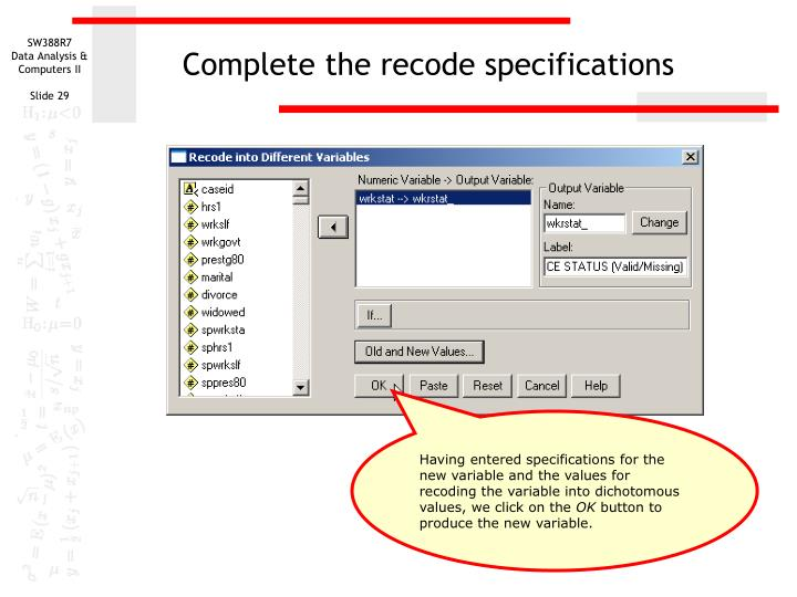 Complete the recode specifications