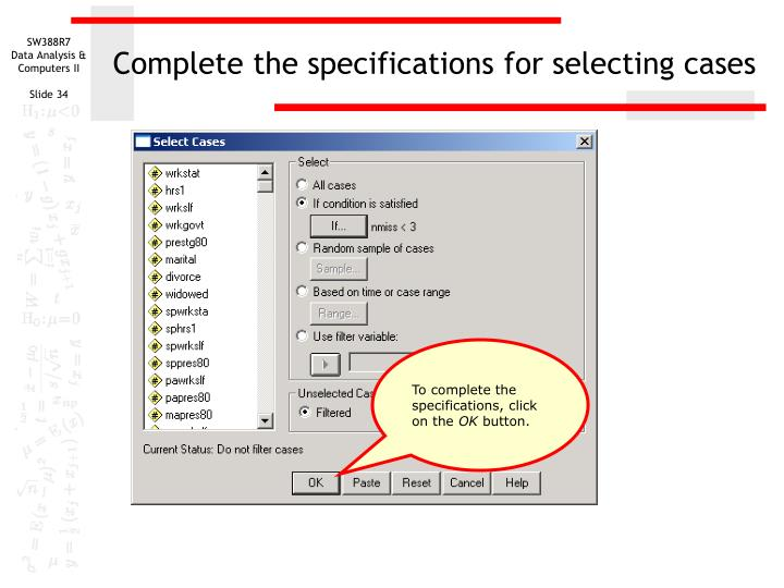 Complete the specifications for selecting cases
