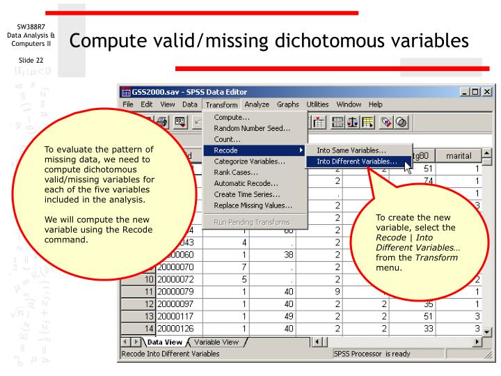 Compute valid/missing dichotomous variables