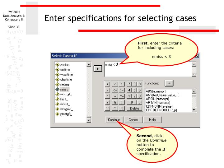 Enter specifications for selecting cases