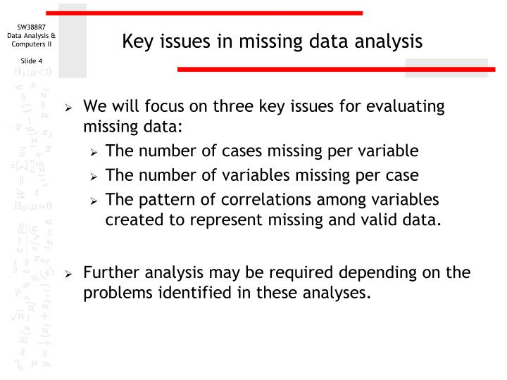 Key issues in missing data analysis