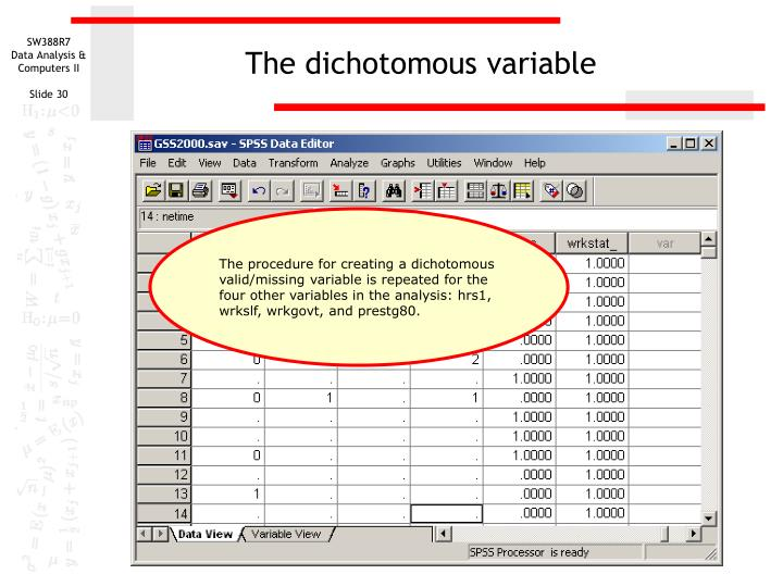 The dichotomous variable
