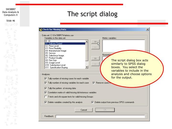 The script dialog