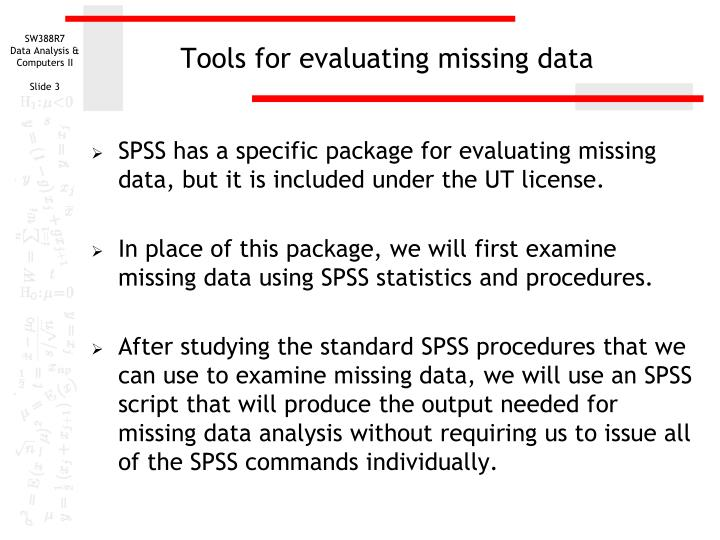 Tools for evaluating missing data