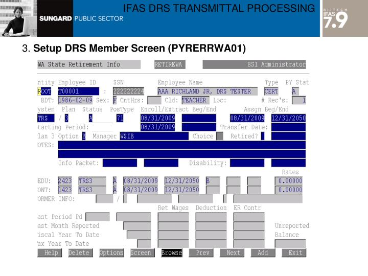 IFAS DRS TRANSMITTAL PROCESSING
