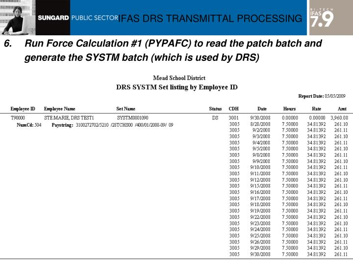 6.Run Force Calculation #1 (PYPAFC) to read the patch batch and