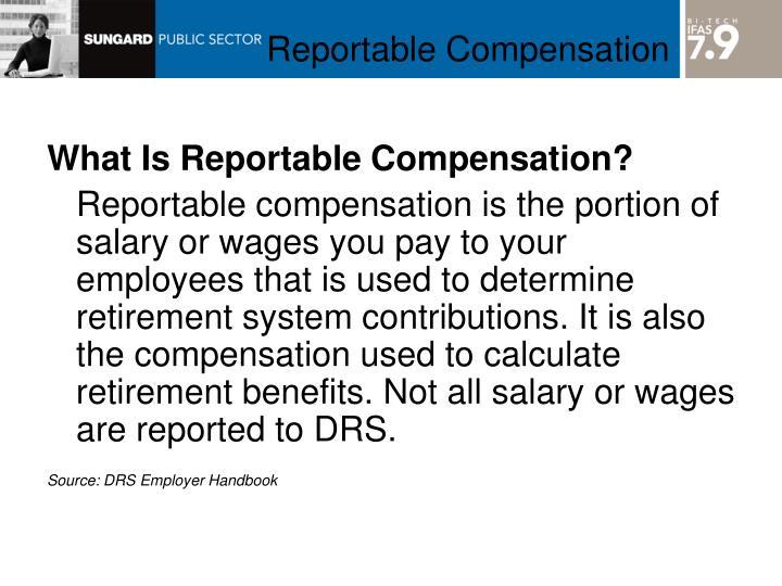 Reportable Compensation