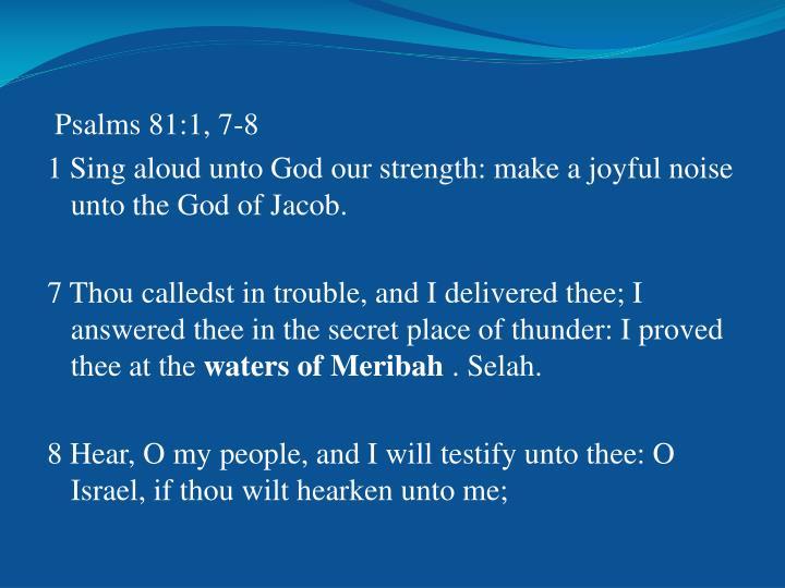 Psalms 81:1, 7-8