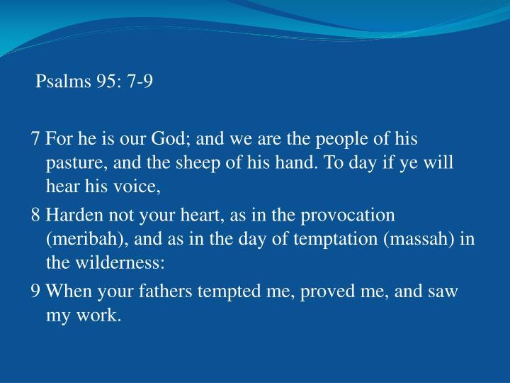 Psalms 95: 7-9