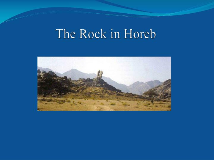 The rock in horeb