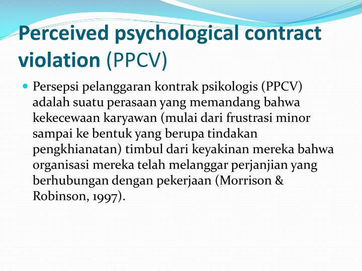 Perceived psychological contract violation