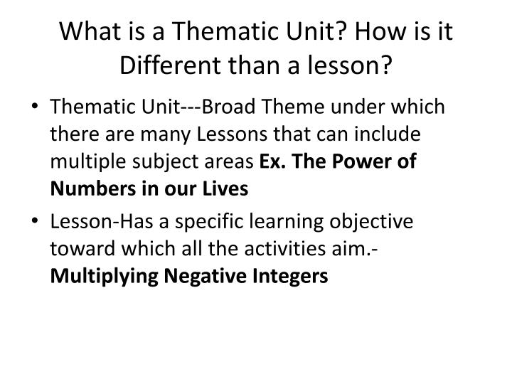 What is a Thematic Unit? How is it Different than a lesson?