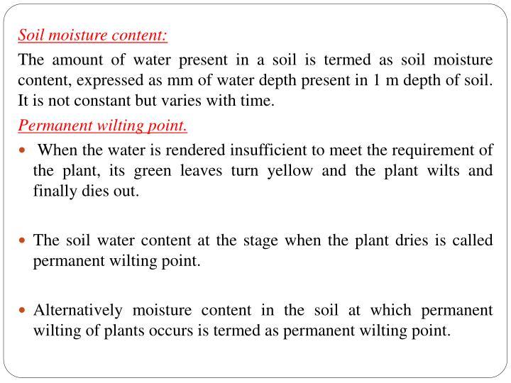Soil moisture content: