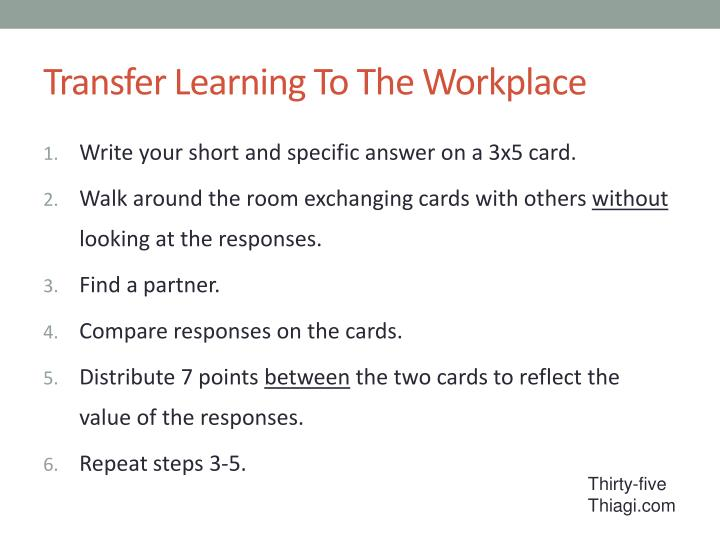 Transfer Learning To The Workplace