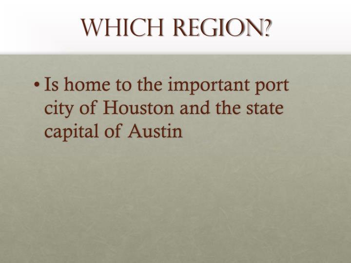 Which region?