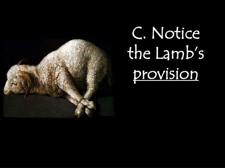 C. Notice the