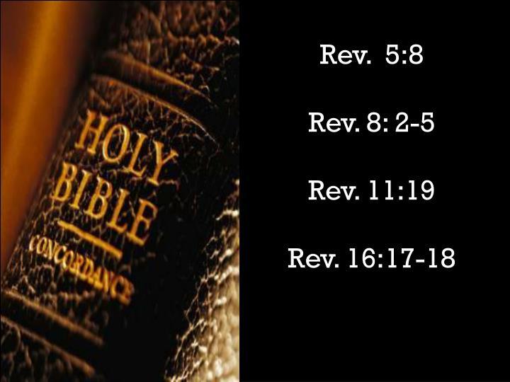 Rev.  5:8