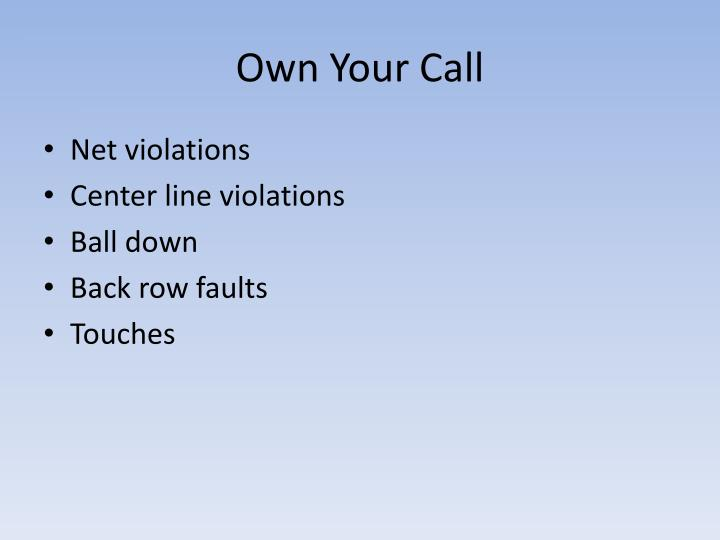 Own Your Call
