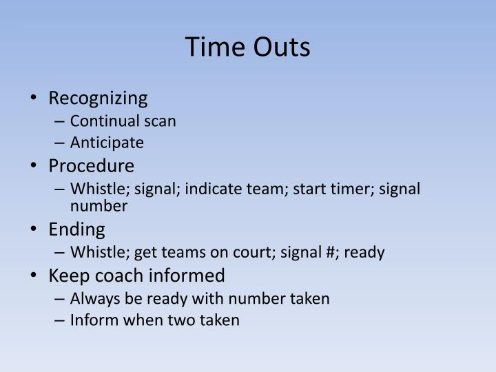 Time Outs