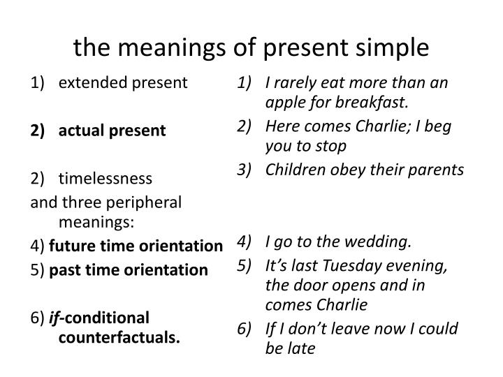 The meanings of present simple