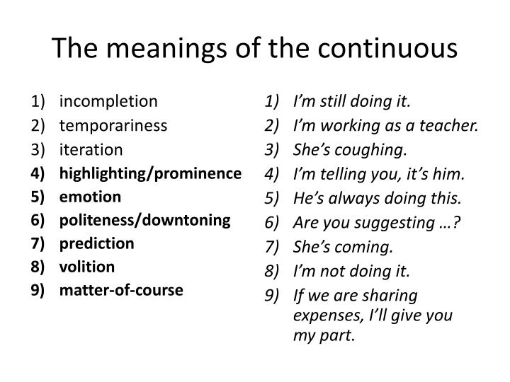 The meanings of the continuous