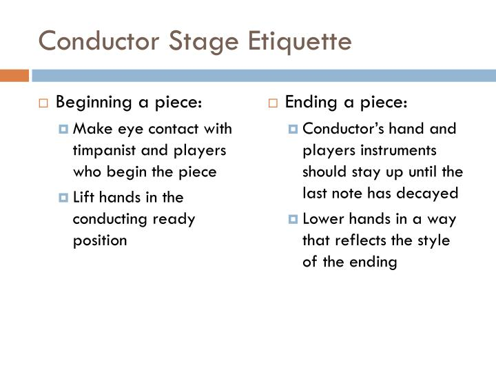 Conductor Stage Etiquette