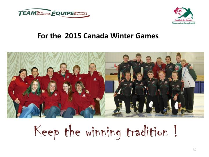 For the  2015 Canada Winter Games