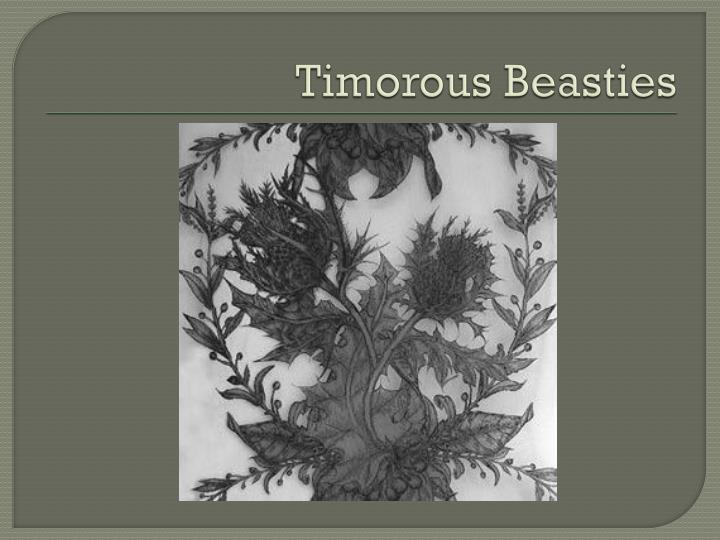 Timorous Beasties