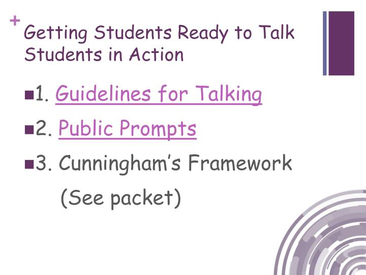 Getting Students Ready to Talk Students in Action