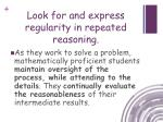 look for and express regularity in repeated reasoning1