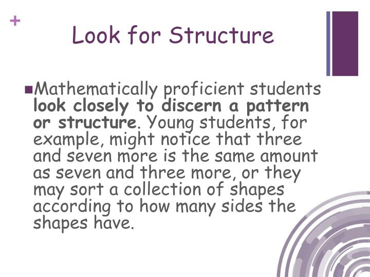 Look for Structure
