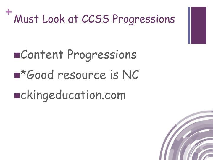 Must Look at CCSS Progressions