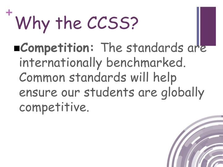 Why the CCSS?