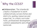 why the ccss4
