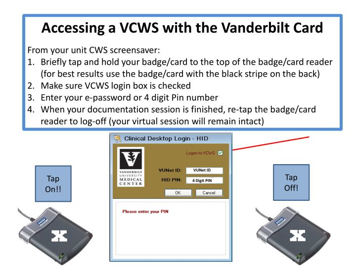 Accessing a VCWS with the Vanderbilt Card