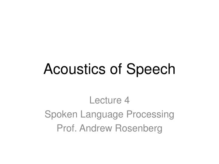 the acoustics of speech in individuals