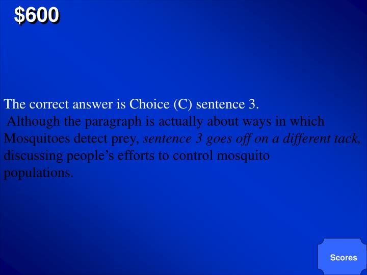 The correct answer is Choice (C) sentence 3.