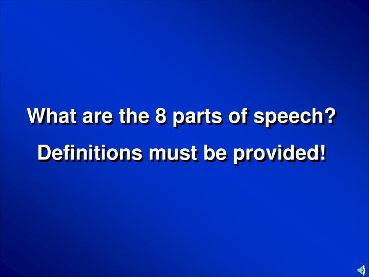 What are the 8 parts of speech?