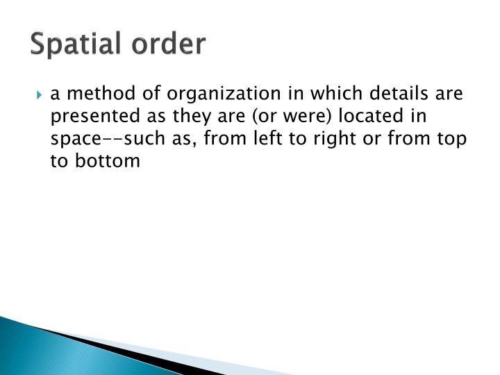 Spatial order