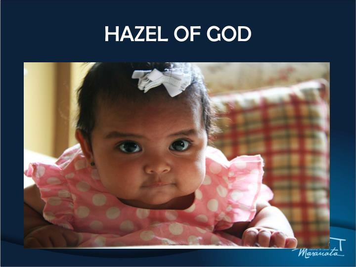 HAZEL OF GOD