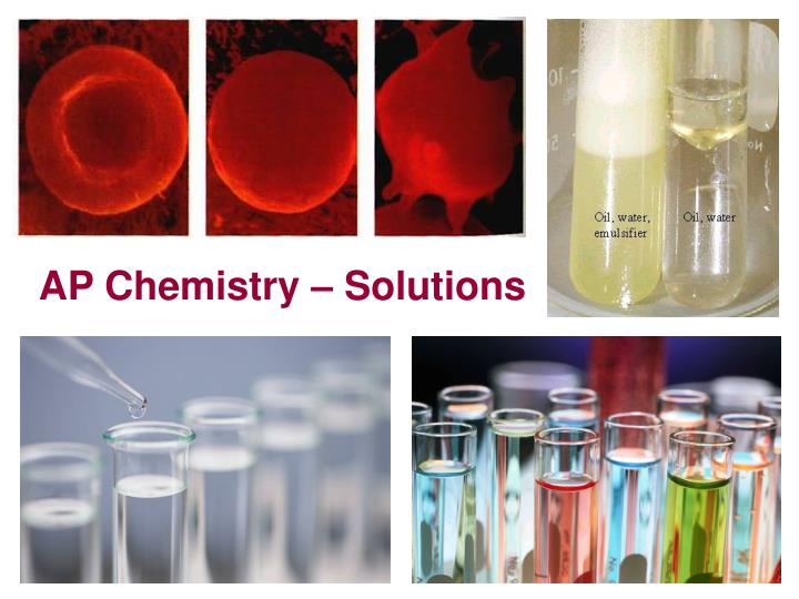 AP Chemistry – Solutions