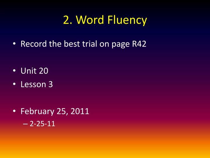2. Word Fluency
