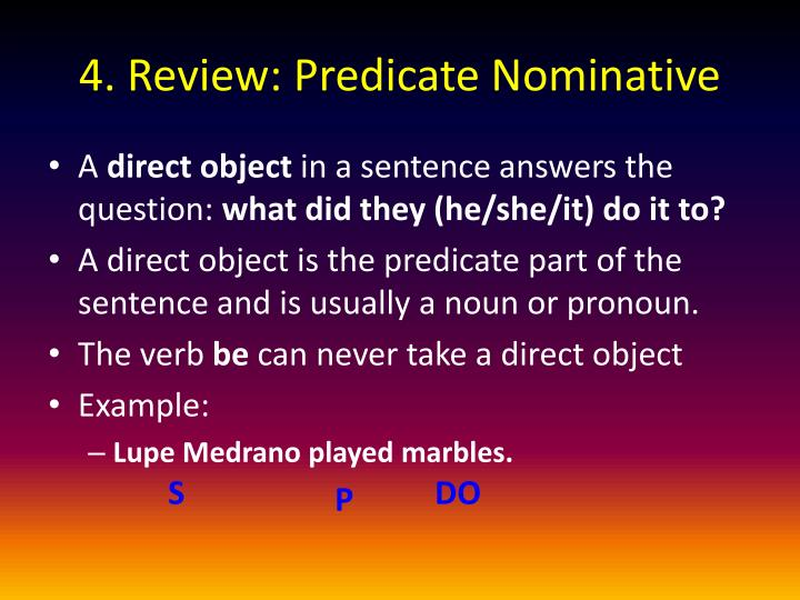 4. Review: Predicate Nominative